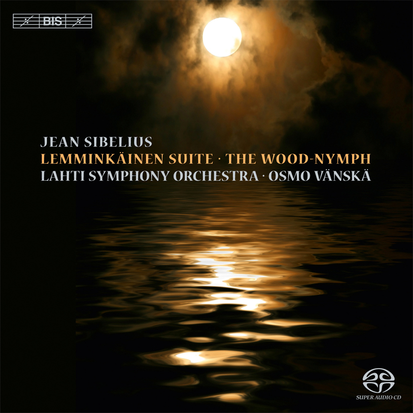 Jean Sibelius – Lemminkäis-sarja ja Metsänhaltija